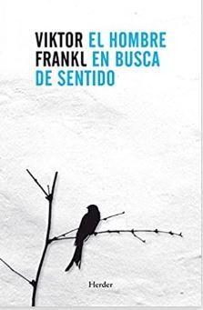 El hombre en busca del sentido de Viktor Frankl