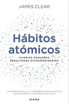 Hábitos atómicos de James Clear - LEADER inFOCUS